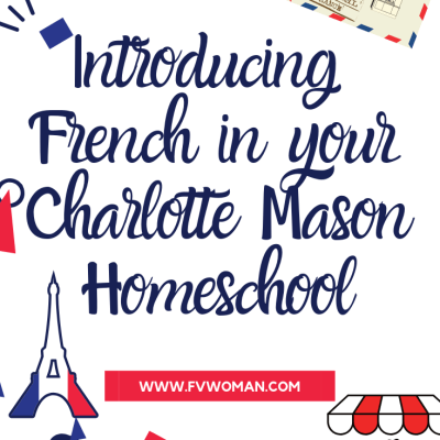 Free Printable French Flashcards and how I am introducing French in our Charlotte Mason homeschool