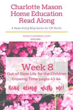 week 8 out of door life for the children a growing time