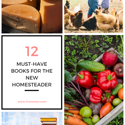 12 Must-Have Books for the New Homesteader
