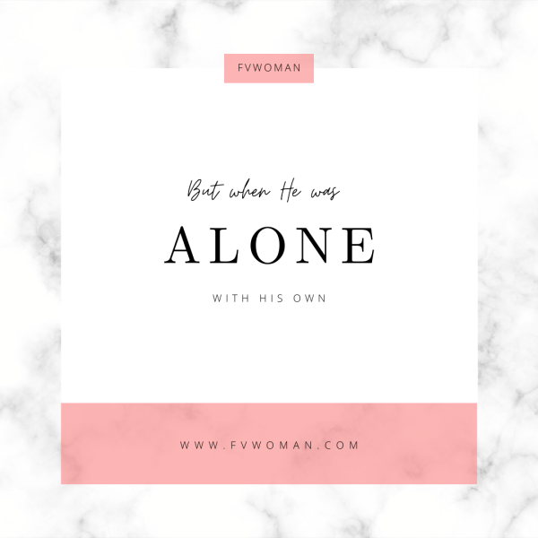 Alone with his own