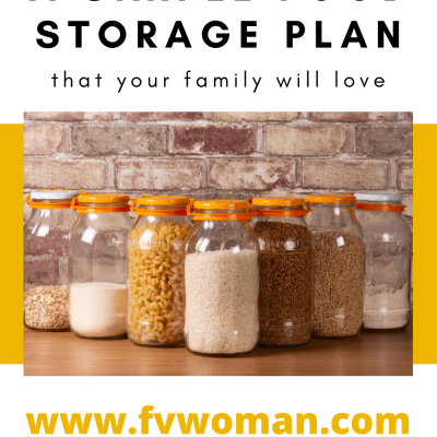 How to Make a Simple Food Storage Plan That Your Family Will Love