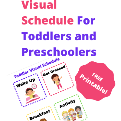 Creating a Visual Schedule For Toddlers and Preschoolers