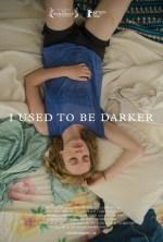 I Used To Be Darker cda napisy pl