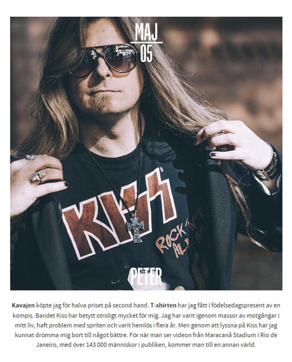 """Peter Ahlborg är med i Faktum kalendern för 2017. Årets tema är """"Dagens outfit. Peter berättar om sina kläder. Och förklarar även att rockgruppen Kiss har betytt otroligt mycket för honom när han tidigare haft problem med spriten och under ett par år var hemlös."""
