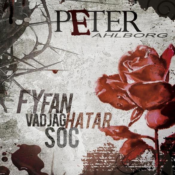 """Omslaget till Peter Ahlborgs CD """"Fy fan vad jag hatar soc"""". Janne Schaffer medverkar på gitarr. Beställ skivan. Art direction & Design av: ©HOTpRODuction; Roger Teilmann."""