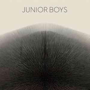 Junior-Boys-Its-All-True-e1456830280107-min