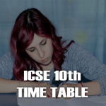 ICSE 10th Time Table PDF 2020