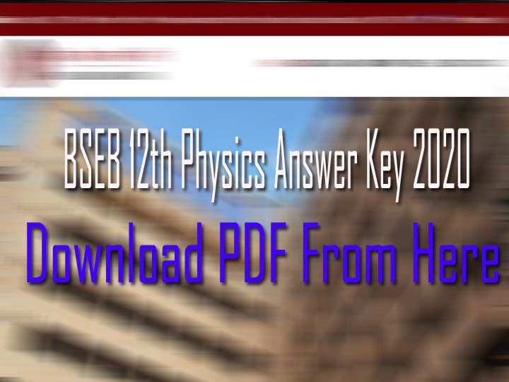 Bihar Board 12th Physics Answer Key