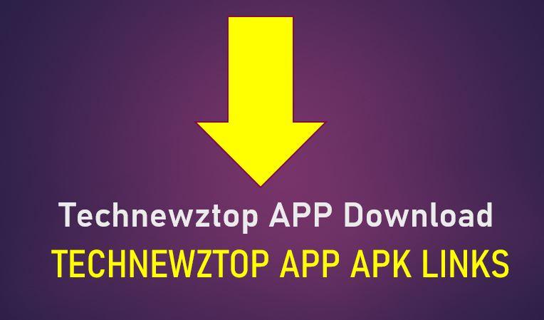 Technewztop App Download Technewztop Com Technewztop Apps Apk Collection Here Fyjc