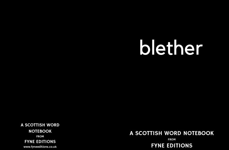Blether – a Scottish words notebook