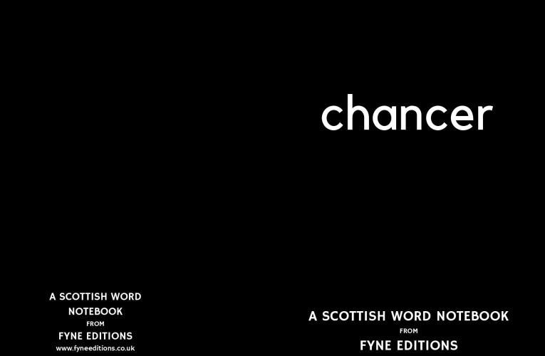 Chancer – a Scottish words notebook
