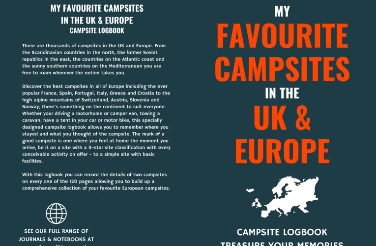 My Favourite Campsites in the UK & Europe