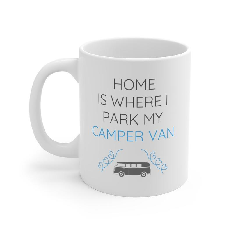Home Is Where I Park My Camper Van Mug