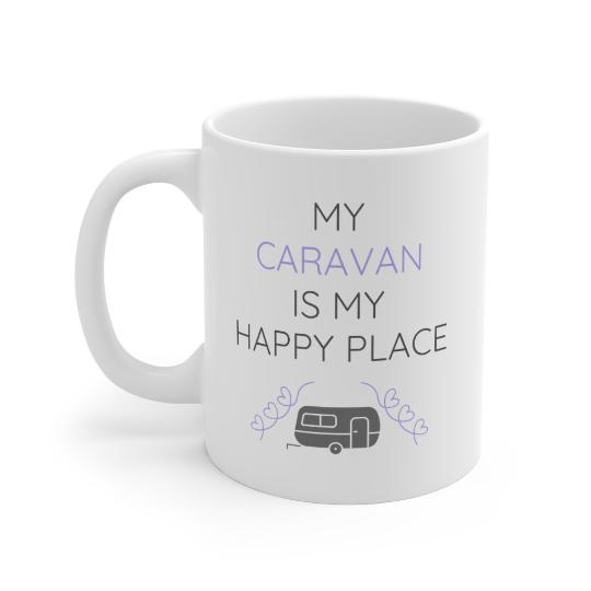 My Caravan Is My Happy Place Mug