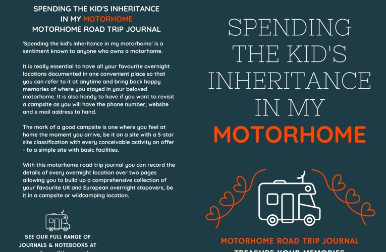 Spending The Kid's Inheritance In My Motorhome is an inexpensive motorhome gift