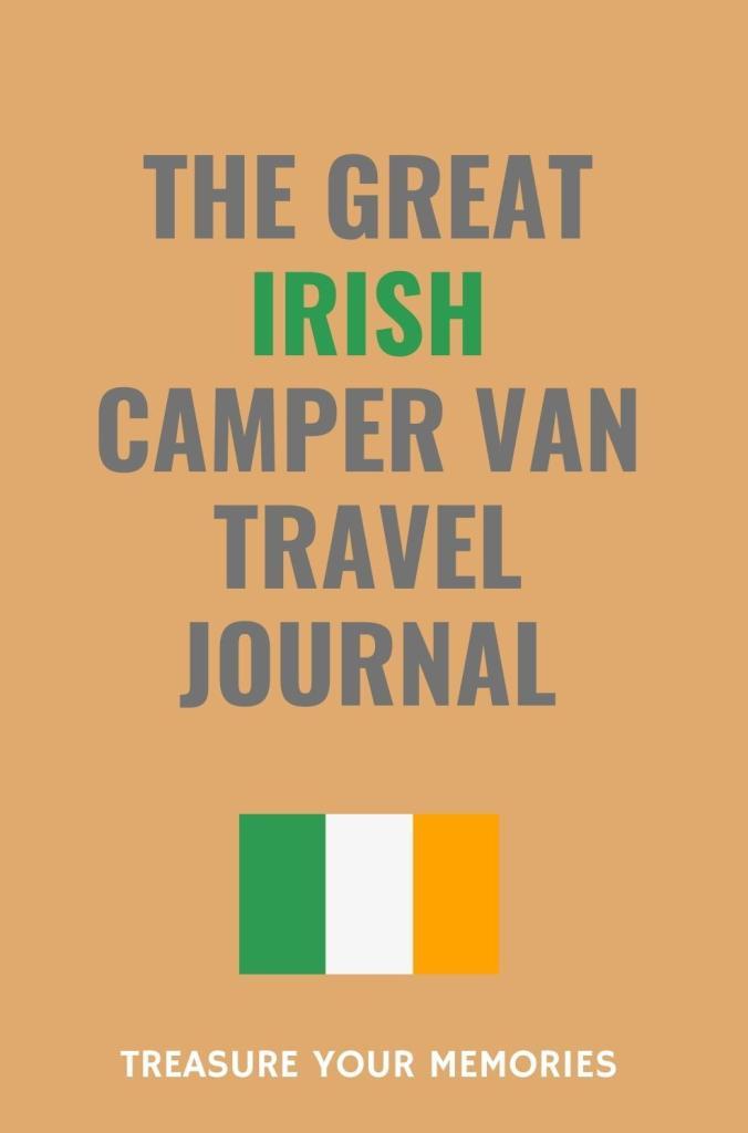 The-Great-Irish-Camper-Van-Travel-Journal