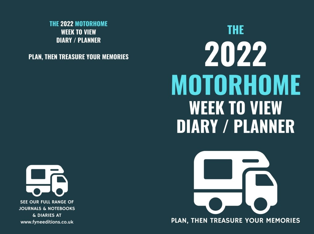 The 2022 Motorhome Week to View Diary Planner - Cover