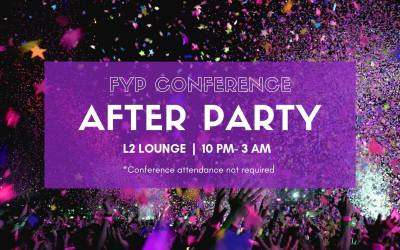 FYP Conference After Party