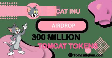 Tomcat Inu Airdrop