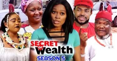 Secret Of Wealth Season 5 & 6 [Nollywood Movie]