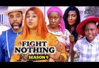 A Fight For Nothing Season 9 & 10 [Nollywood Movie]