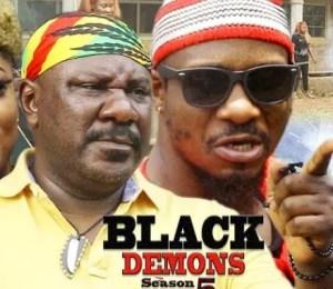 Black Demons Season 5 and 6 – Sam Dede [Nollywood Movie]