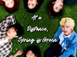 At a Distance, Spring is Green Season 1 Episode 11