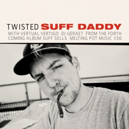 Suff Daddy x Vertual Vertigo- Twisted
