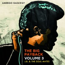 Amerigo Gazaway- The Big Payback Vol. 3