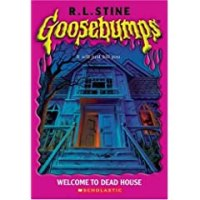 Goosebumps(R) WELCOME TO DEAD HOUSE