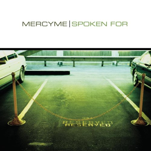 MercyMe Spoken For