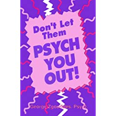Don't Let Them Psych You Out