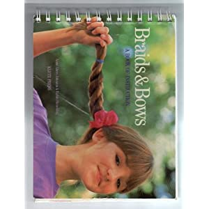 Braids and Bows: A Book of Instruction