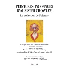 Peintures Inconnues d'Aleister Crowley: la Collection de Palerme
