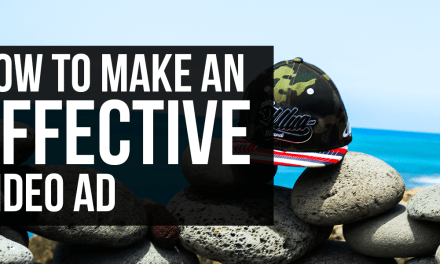 How To Make An Effective Video Advertising