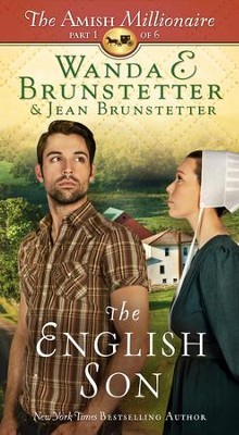 The English Son - The Amish Millionaire #1    -     By: Wanda E. Brunstetter, Jean Brunstetter