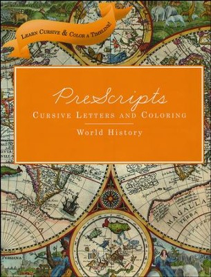 PreScripts Cursive Letters and Coloring: World History  -
