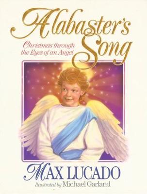 Alabaster's Song - eBook - By: Max Lucado