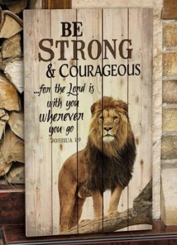 Be Strong & Courageous Wall Art  -