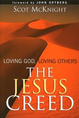 The Jesus Creed: Loving God, Loving Others (slightly imperfect)  -     By: Scot McKnight