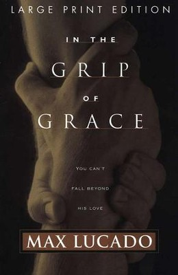 Image result for in the grip of grace max lucado