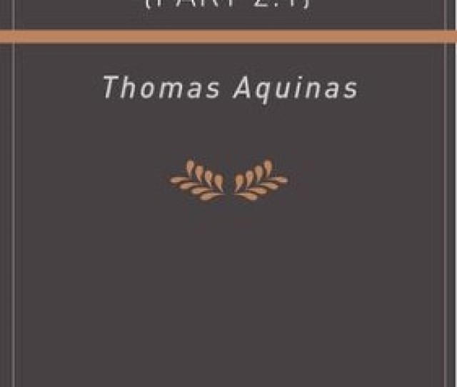 Summa Theologica Part 2 1 Ebook By Thomas Aquinas