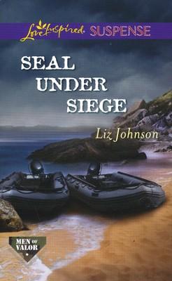 SEAL Under Siege  -     By: Liz Johnson