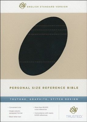 ESV Personal Size Ref. Bible, TruTone Graphite    -