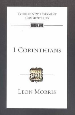 1 Corinthians: Tyndale New Testament Commentary [TNTC]  -     By: Leon Morris