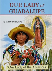 Our Lady of Guadalupe  -     By: Lawrence G. Lovasik<br /><br /><br /><br />