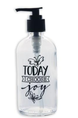 Today, I Choose Joy Soap Dispenser  -