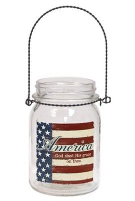 America, God Shed His Grace On Thee Hanging Jar  -