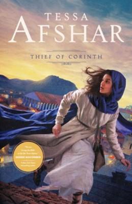 Thief of Corinth - By: Tessa Afshar