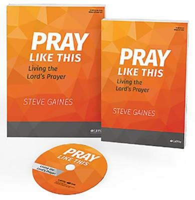 Pray Like This, DVD Leader Kit  -     By: Steve Gaines, Michael Kelley
